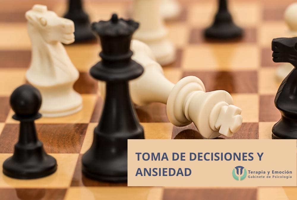 Toma de decisiones y ansiedad