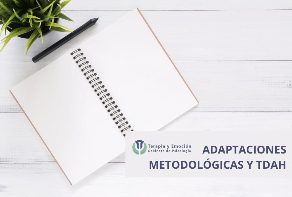 TDAH y TDA: Las adaptaciones metodológicas