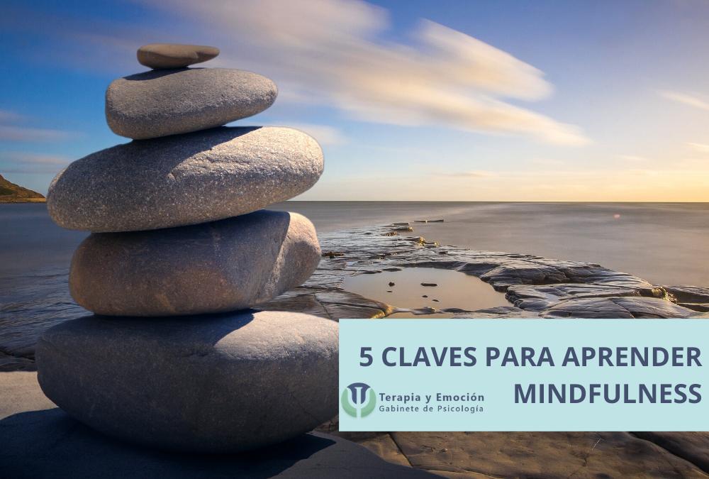 Las 5 claves para aprender mindfulness