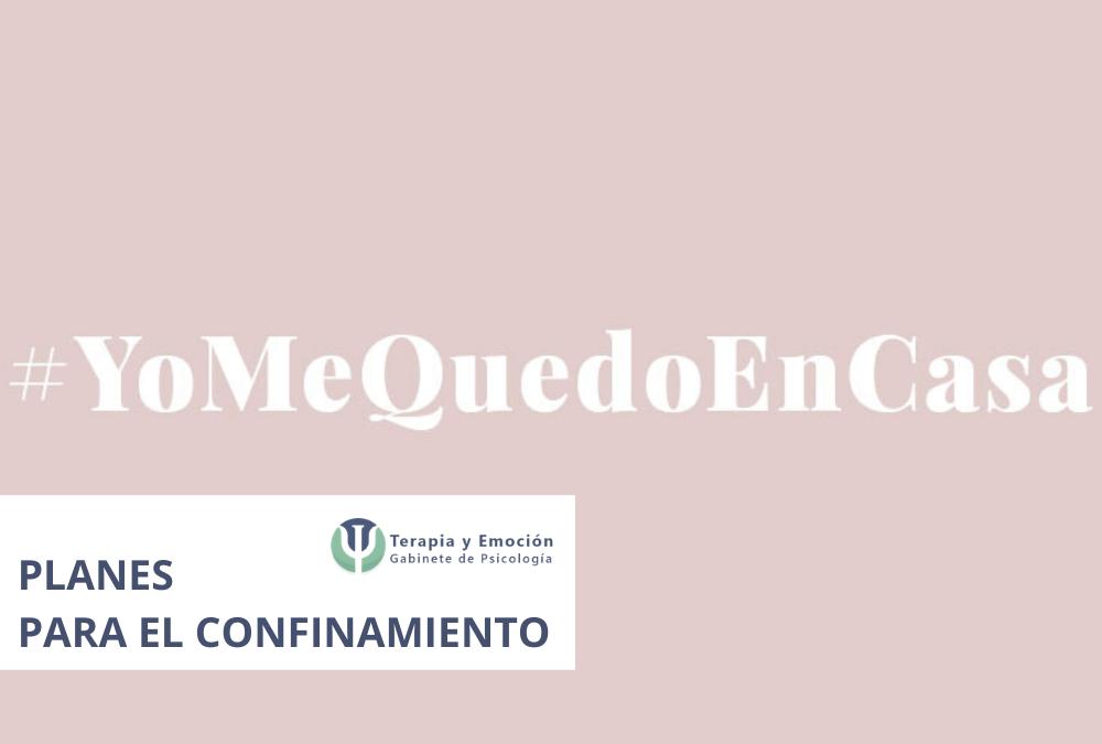 Planes para controlar la ansiedad y el aburrimiento ante el Coronavirus. #Yomequedoencasa
