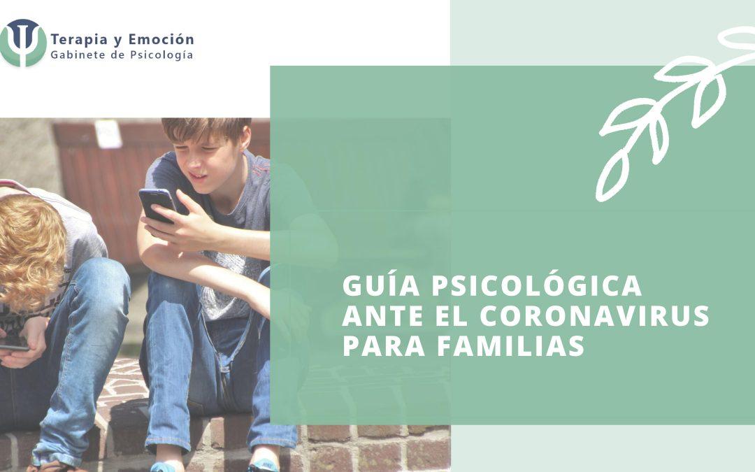 Guía psicológica para familias ante el Coronavirus (Niños y adolescentes)