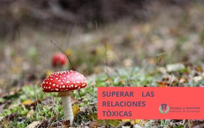 ¿Cómo superar las relaciones tóxicas?